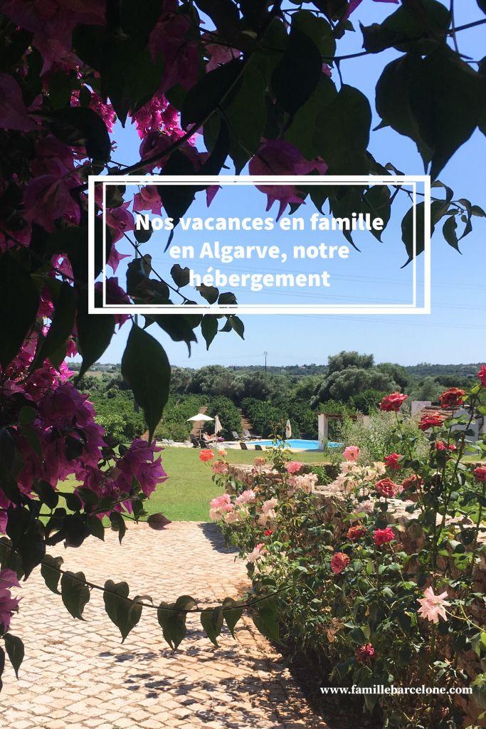 Nos vacances en famille en Algarve, notre hébergement