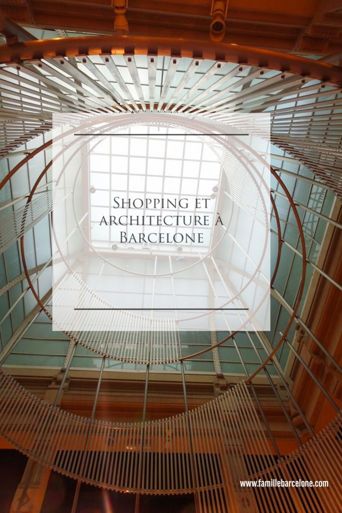 Shopping et architecture à Barcelone