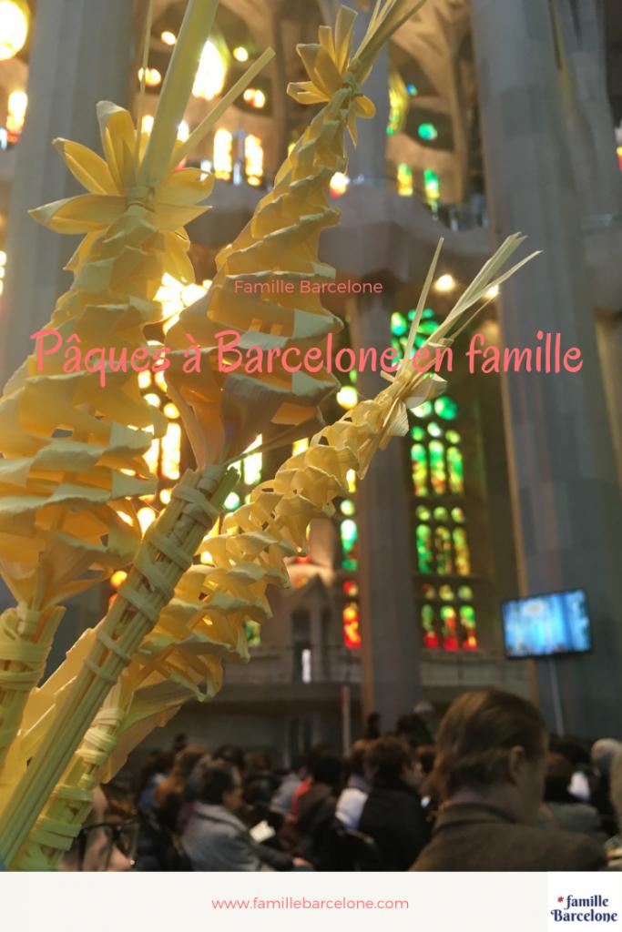 Pâques à Barcelone en famille