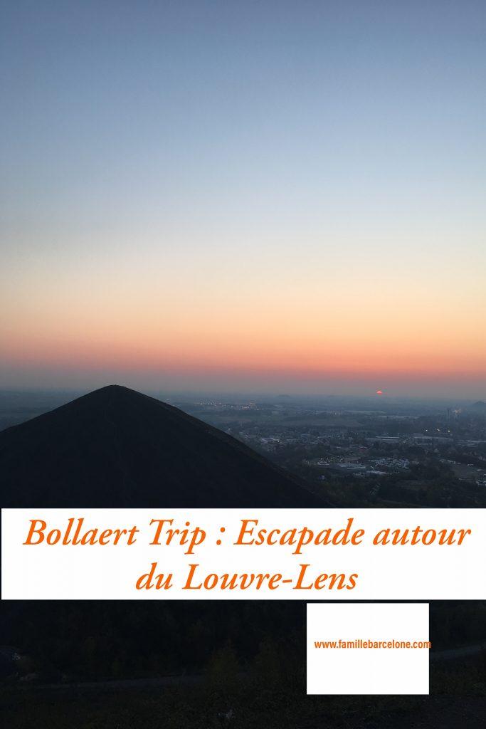 Bollaert Trip : Escapade autour du Louvre-Lens